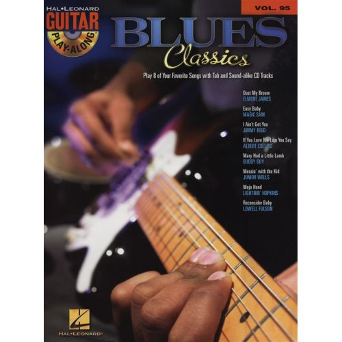 HAL LEONARD GUITAR PLAY ALONG VOLUME 95 BLUES CLASSICS + CD - GUITAR TAB