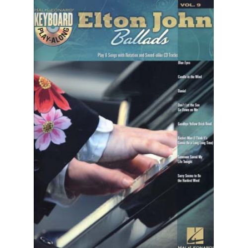 HAL LEONARD KEYBOARD PLAY ALONG VOL.9 ELTON JOHN BALLADS + CD - PIANO, CHANT