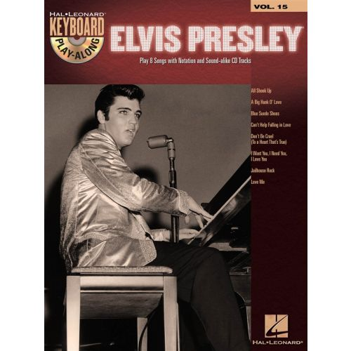 HAL LEONARD KEYBOARD PLAY-ALONG VOL. 15 - ELVIS PRESLEY + CD