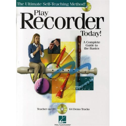 HAL LEONARD PLAY RECORDER TODAY! A COMPLETE GUIDE TO THE BASICS + CD - RECORDER