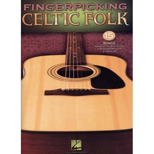 HAL LEONARD FINGERPICKING CELTIC FOLK - GUITAR TAB