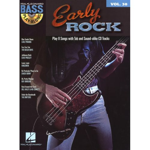 HAL LEONARD BASS PLAY ALONG VOLUME 30 EARLY ROCK B+ CD - GUITAR TAB