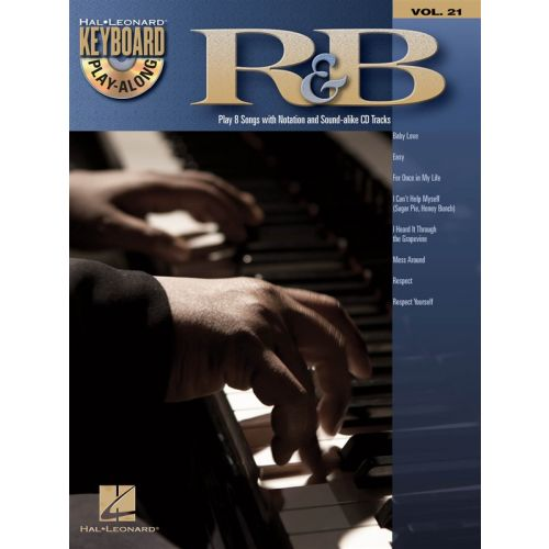 HAL LEONARD KEYBOARD PLAY-ALONG VOLUME 21 - R&B - KEYBOARD