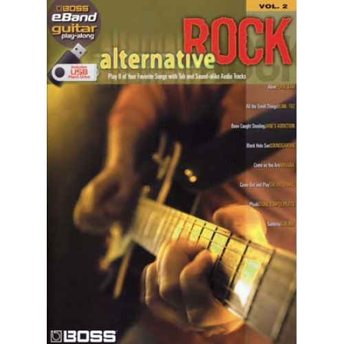 HAL LEONARD BOSS EBAND - GUITAR PLAY ALONG VOL.2 - ALTERNATIVE ROCK + USB - GUITAR TAB