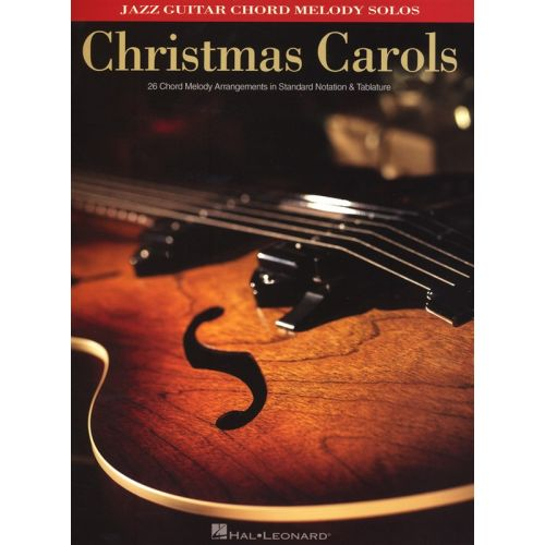 HAL LEONARD CHRISTMAS CAROLS JAZZ GUITAR MEOLODY CHORD SOLOS WITH - GUITAR