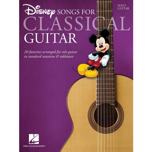 HAL LEONARD DISNEY SONGS - CLASSICAL GUITAR - SOLFEGE ET TABLATURES