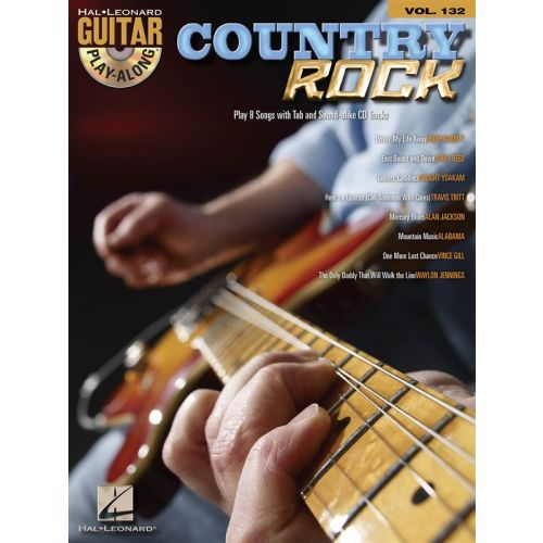 HAL LEONARD GUITAR PLAY ALONG VOLUME 132 - COUNTRY ROCK + CD - GUITAR TAB