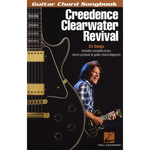 HAL LEONARD CREDENCE CLEARWATER REVIVAL - GUITAR CHORD SONGBOOK - LYRICS AND CHORDS
