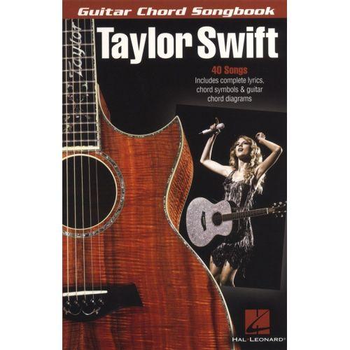 HAL LEONARD SWIFT TAYLOR - GUITAR CHORD SONGBOOK - LYRICS AND CHORDS