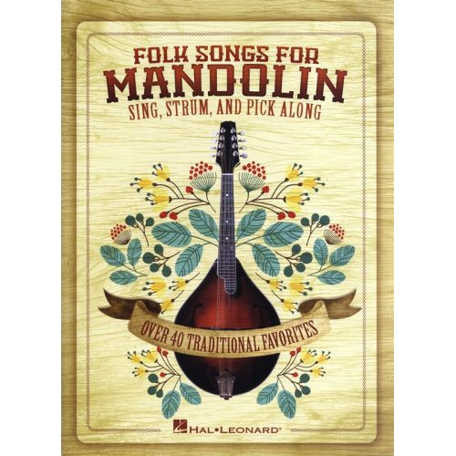 HAL LEONARD FOLK SONGS FOR MANDOLIN SING STRUM AND PICK ALONG MAND - MANDOLIN