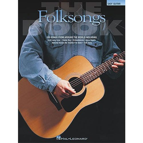 HAL LEONARD THE FOLKSONGS- MELODY LINE, LYRICS AND CHORDS ...