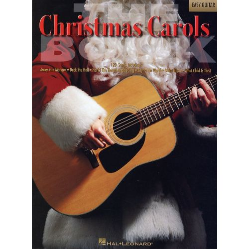 HAL LEONARD THE CHRISTMAS CAROLS BOOK FOR EASY GUITAR - GUITAR