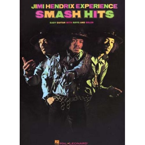 HAL LEONARD HENDRIX JIMI - SMASH HITS - EASY GUITAR TAB