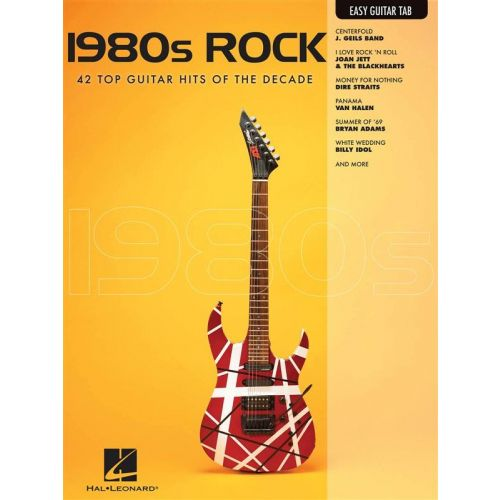 HAL LEONARD 1980s ROCK - EASY GUITAR TAB