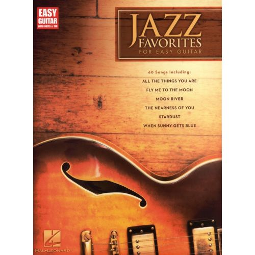 HAL LEONARD JAZZ FAVORITES FOR EASY GUITAR WITH NOTES AND - GUITAR