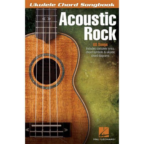 HAL LEONARD ACOUSTIC ROCK UKULELE CHORD SONGBOOK - UKULELE