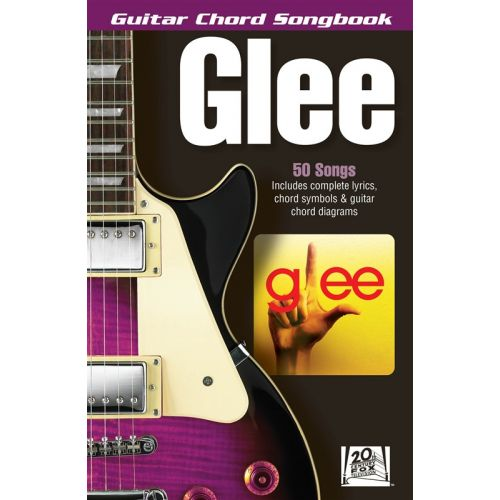 HAL LEONARD GLEE GUITAR CHORD SONGBOOK - LYRICS AND CHORDS