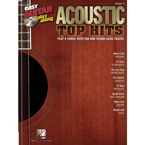 HAL LEONARD EASY GUITAR PLAY ALONG VOLUME 2 ACOUSTIC TOP HITS + CD - GUITAR TAB