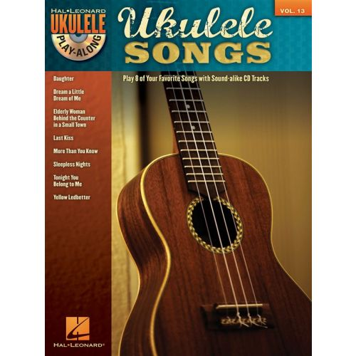 HAL LEONARD UKULELE PLAY ALONG VOLUME 13 - UKULELE SONGS + CD - UKULELE