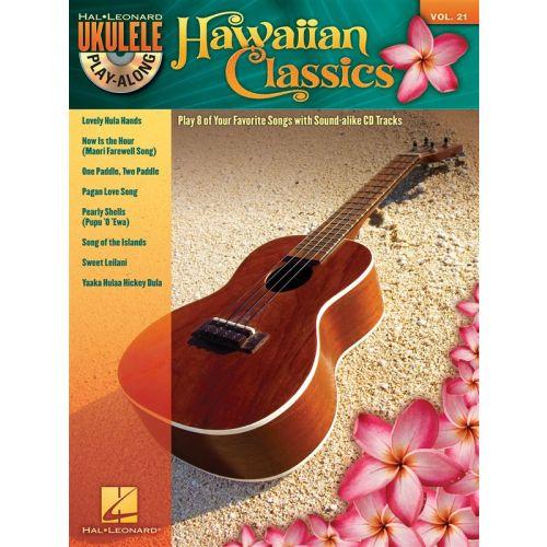HAL LEONARD UKULELE PLAY ALONG VOLUME 21 - HAWAIIAN CLASSICS + CD - UKULELE