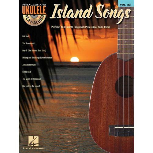 HAL LEONARD UKULELE PLAY ALONG VOLUME 22 ISLAND SONGS + CD - UKULELE