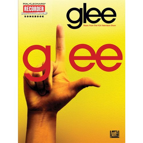HAL LEONARD GLEE FOR RECORDER MUSIC FROM THE HIT TELEVISION SHOW - RECORDER