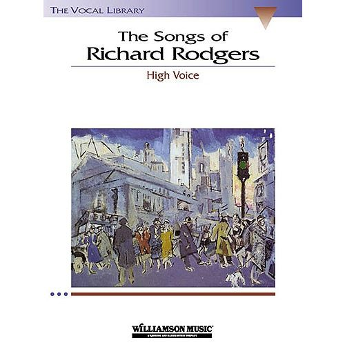 HAL LEONARD THE SONGS OF RICHARD RODGERS - HIGH VOICE