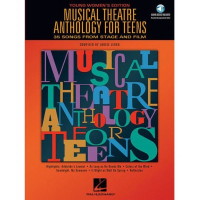 HAL LEONARD MUSICAL THEATRE ANTHOLOGY FOR TEENS YOUNG WOMENS EDITION + MP3 - VOICE