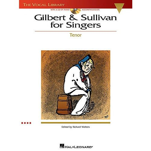 HAL LEONARD GILBERT AND SULLIVAN FOR SINGERS TENOR OPERA + CD - OPERA