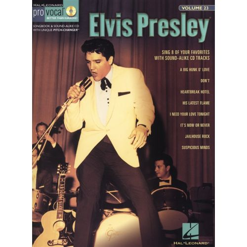 HAL LEONARD PRO VOCAL VOLUME 23 PRESLEY ELVIS MENS EDITION VCE + CD - MELODY LINE, LYRICS AND CHORDS