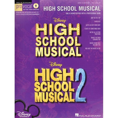 HAL LEONARD HIGH SCHOOL MUSICAL, VOLUME 28 + CD - SING 8 CHART-TOPPING SONGS WITH A PROFESSIONAL BAND - VOICE