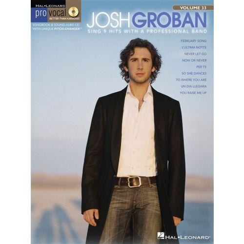 HAL LEONARD PRO VOCAL VOLUME 33 MEN'S EDITION JOSH GROBAN VCE + CD - VOICE