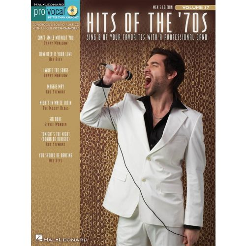 HAL LEONARD PRO VOCAL VOLUME 37 HITS OF THE 70S MENS EDITION VCE + CD - MELODY LINE, LYRICS AND CHORDS