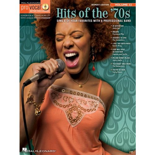 HAL LEONARD PRO VOCAL VOLUME 32 HITS OF THE 70S WOMEN'S EDITION VOICE + CD - MELODY LINE, LYRICS AND CHORDS