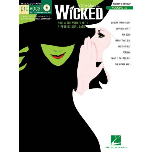 HAL LEONARD PRO VOCAL VOLUME 36 - WOMENS EDITION - WICKED + CD - VOICE