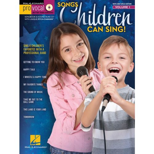 HAL LEONARD PRO VOCAL - BOYS AND GIRLS VOLUME 1 - SONGS CHILDREN CAN SING + CD - VOICE
