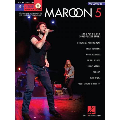 HAL LEONARD PRO VOCAL MENS EDITION VOLUME 28 - MAROON 5 + CD - VOICE