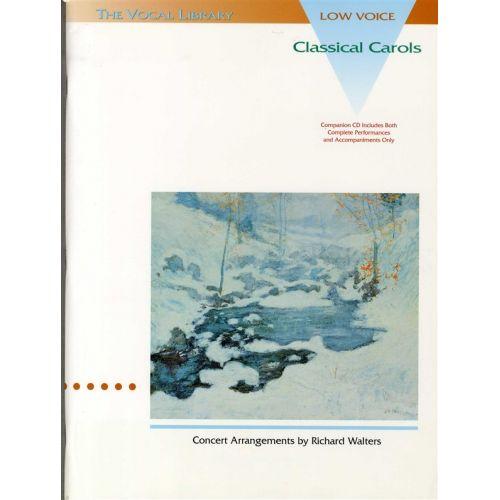 HAL LEONARD CLASSICAL CAROLS + CD - LOW VOICE
