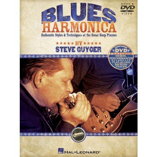 HAL LEONARD GUYGER STEVE BLUES HARMONICA AUTHENTIC STYLES AND TECHNIQUES + CD - HARMONICA