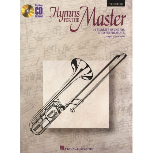 HAL LEONARD INSTRUMENTAL PLAY-ALONG HYMNS FOR THE MASTER + CD - 1 - TROMBONE