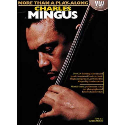 HAL LEONARD MINGUS CHARLES - MORE THAN A PLAY-ALONG + 2 CD BASS CLEF