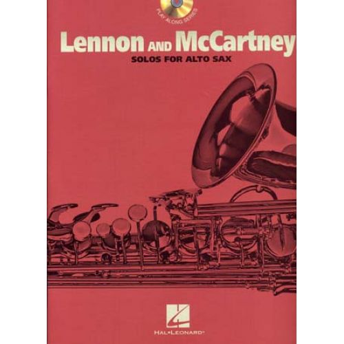 HAL LEONARD LENNON JOHN/MC CARTNEY PAUL - SOLOS ALTO SAX + CD