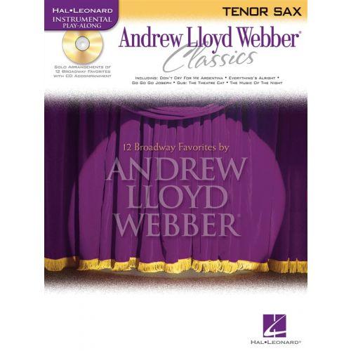 HAL LEONARD ANDREW LLOYD WEBBER CLASSICS - TENOR SAX PLAY-ALONG + CD - TENOR SAXOPHONE