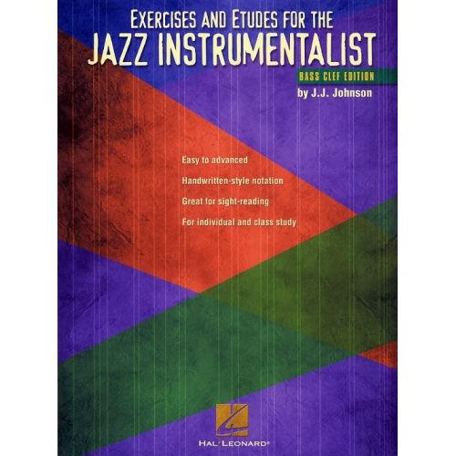 HAL LEONARD EXERCISES AND ETUDES FOR THE JAZZ INSTRUMENTALIST BASS CLEF EDITION - BASS CLEF INSTRUMENTS