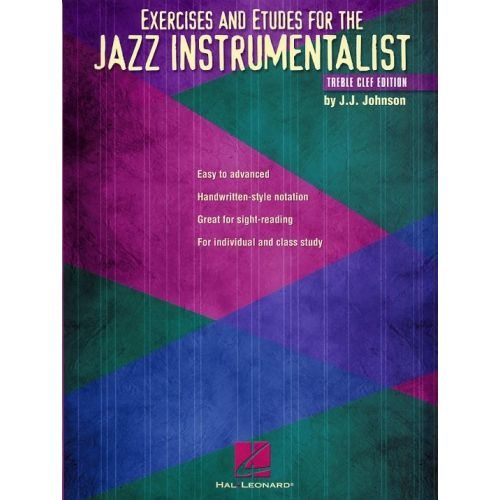 HAL LEONARD EXERCISES AND ETUDES FOR THE JAZZ INSTRUMENTALIST - TREBLE CLEF INSTRUMENTS