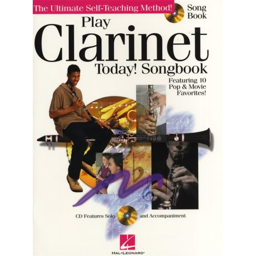 HAL LEONARD PLAY CLARINET TODAY SONGBOOK + CD - CLARINET
