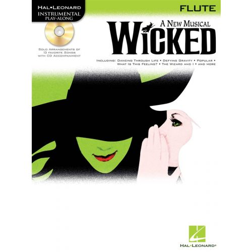 HAL LEONARD WICKED - A NEW MUSICAL FOR + CD - FLUTE