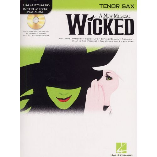 HAL LEONARD A NEW MUSICAL WICKED FOR TENOR SAX + CD - TENOR SAXOPHONE