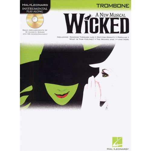 HAL LEONARD INSTRUMENTAL PLAY-ALONG - WICKED + CD - TROMBONE
