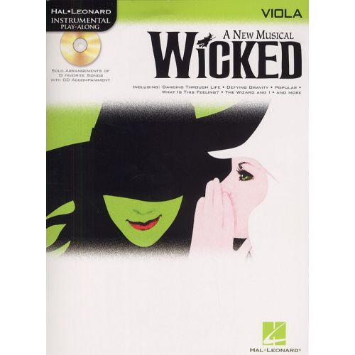 HAL LEONARD WICKED - VIOLA - A NEW MUSICAL FOR + CD - VIOLA